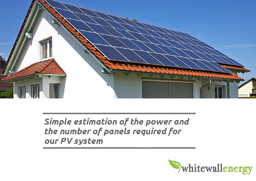 Simple estimation of the power and the number of panels required for our PV system