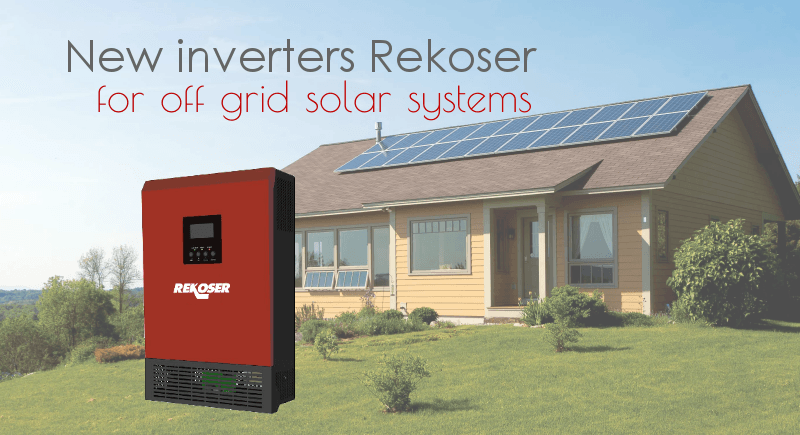 Whitewall Energy presents the new Rekoser inverters for off-grid solar systems