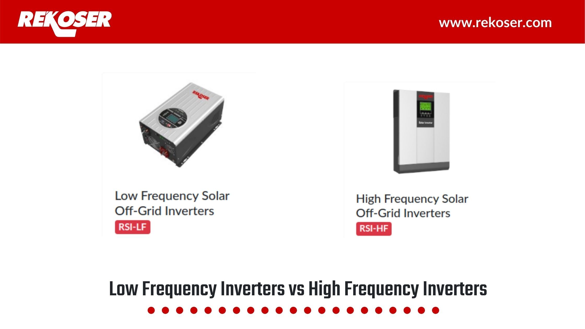 Differences between Low Frequency (LF) Inverters and High Frequency (HF) Inverters